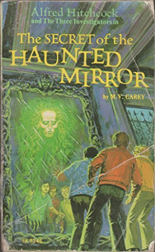 9780590003797: Alfred Hitchcock and the three investigators in the secret of the haunted mirror