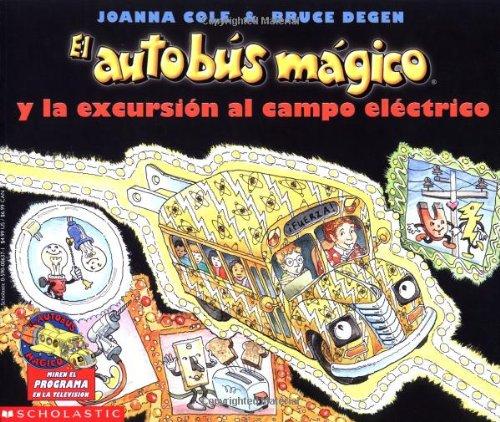 9780590006378: El autobús mágico y la excursión al campo eléctrico
