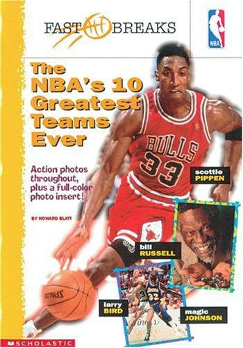 9780590010900: Nba's 10 Greatest Teams Ever (NBA Fast Breaks)