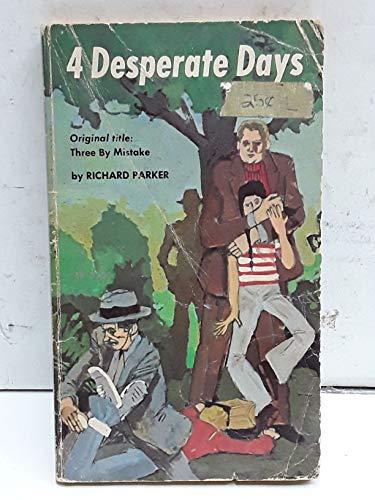 9780590014991: Four Desperate Days