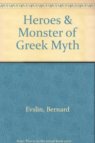 9780590015554: Heroes & Monsters of Greek Myth