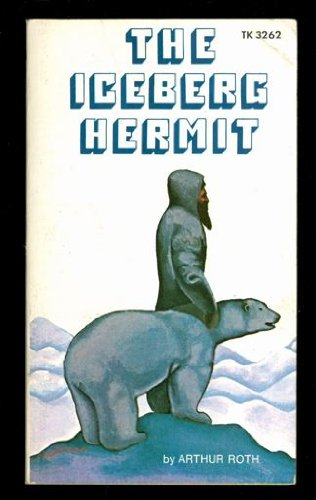 9780590015820: The Iceberg Hermit