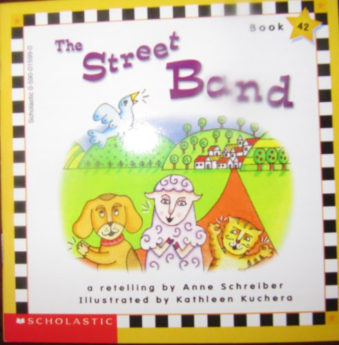 9780590015998: The Street Band (Scholastic Phonics Readers, Book 42)