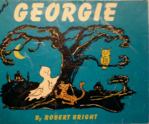 Georgie: Bright, Robert (Written and illustrated by)