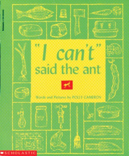 """I Can't"""" Said the Ant: Cameron, Polly"""