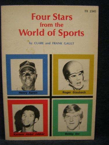9780590022415: Four Stars from the World of Sports: Henry Aaron, Roger Staubach, Kareem Abdul Jabbar, Bobby Orr