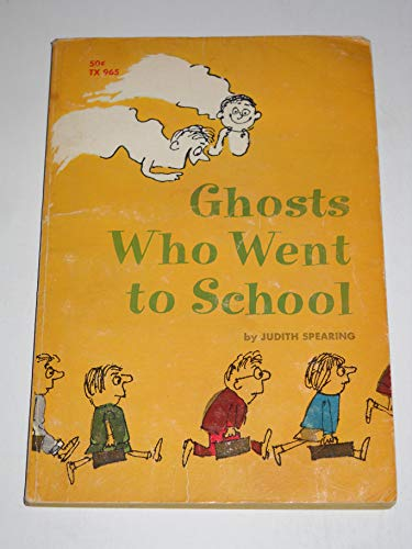 9780590022569: Ghosts Who Went to School