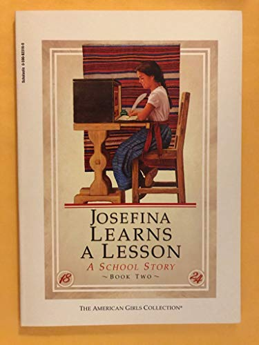 Josefina Learns A Lesson (American Girls Collection,: Valerie Tripp