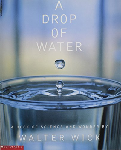 9780590023191: A Drop of Water : A Book of Science and Wonder