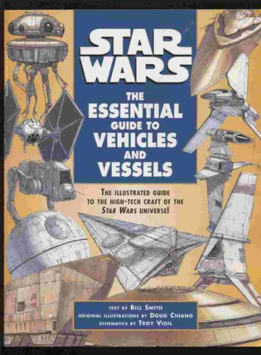 9780590023610: Star Wars: The Essential Guide to Vehicles and Vessels