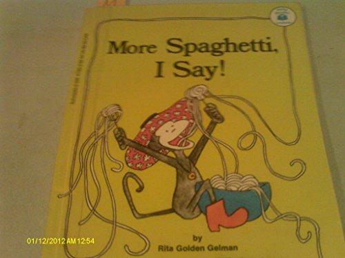 9780590023726: More Spaghetti, I Say!