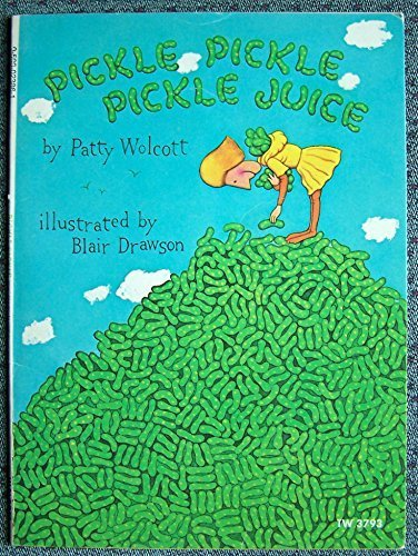 Pickle Pickle Pickle Juice: Wolcott, Patty