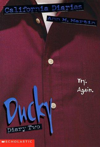 9780590023870: Ducky, Diary Two (California Diaries, No. 10)