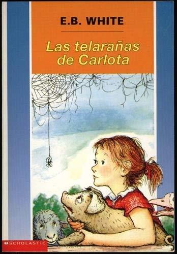9780590024341: Las Telaranas de Carlota