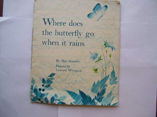 9780590025386: Where Does the Butterfly Go When It Rains