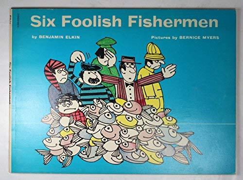 Six Foolish Fishermen
