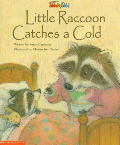 9780590026017: Little Raccoon Catches a Cold (SidebySide Books for Collaborative Reading)