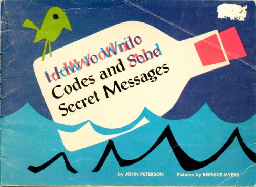 9780590026062: How to Write Codes and Send Secret Messages