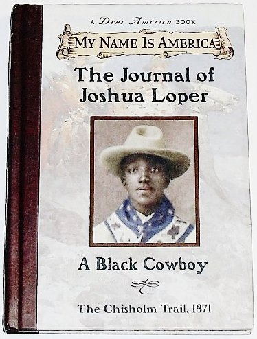 9780590026918: My Name Is America: The Journal Of Joshua Loper, A Black Cowboy