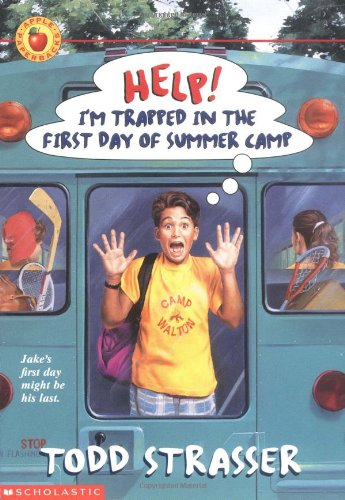 9780590029650: Help! I'm Trapped in the First Day of Summer Camp