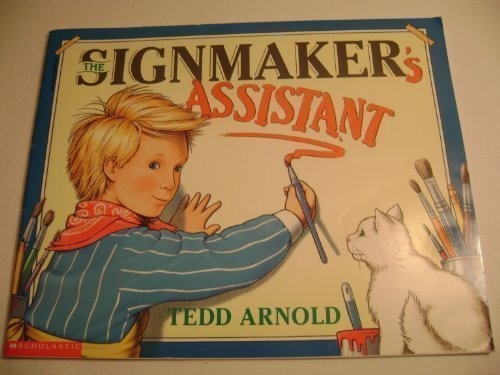 The signmaker's assistant (9780590031455) by Arnold, Tedd