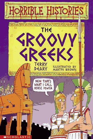 9780590031554: The Groovy Greeks (Horrible Histories)
