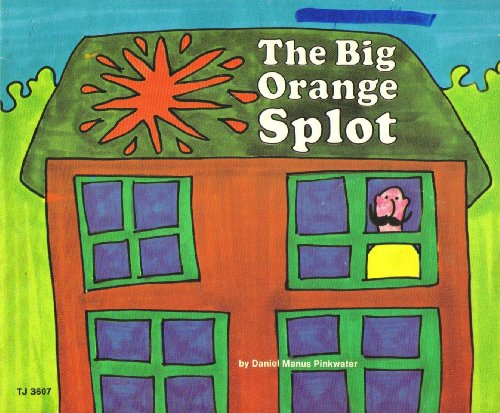9780590031561: The Big Orange Splot