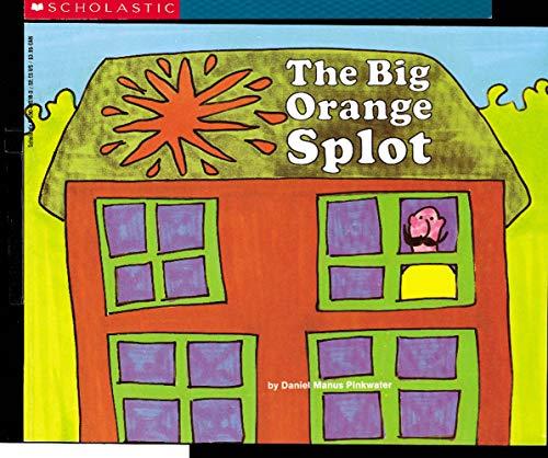 9780590031561: The Big Orange Splot