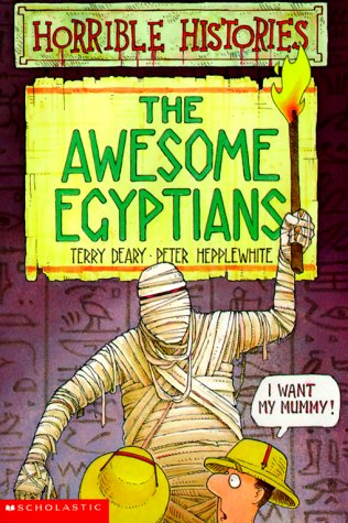 9780590031684: The Awesome Egyptians (Horrible Histories)