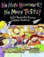 9780590032292: No More Homework! No More Tests! Kid's Favorite Funny School Poems
