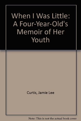 9780590032391: When I Was Little: A Four-Year-Old's Memoir of Her Youth