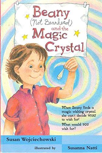 9780590032469: Beany (Not Beanhead) and the Magic Crystal (Don't Call Me Beanhead!)