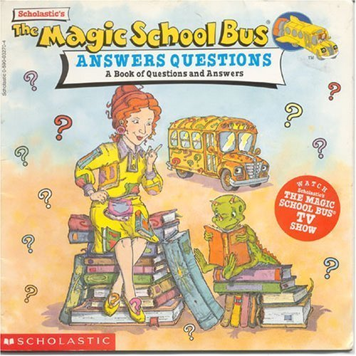 9780590032704: The Magic School Bus Answers Questions