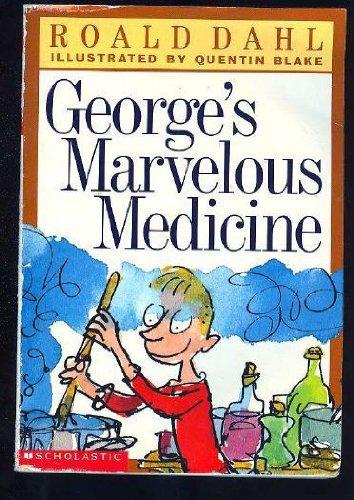 George's Marvelous Medicine: Roald Dahl