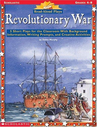 9780590033251: Read-Aloud Plays: Revolutionary War (Grades 4-8)