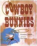 Cowboy Bunnies: Christine Loomis