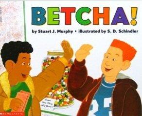 Betcha!: Murphy, Stuart J.