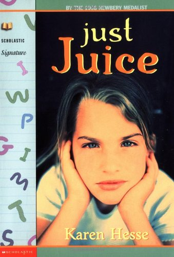 9780590033831: Just Juice (Scholastic Signature)
