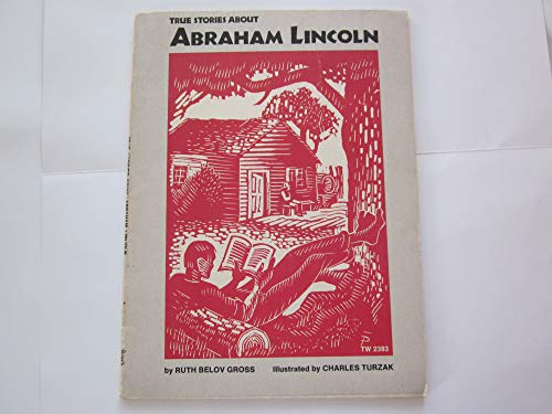 9780590035330: True Stories About Abraham Lincoln