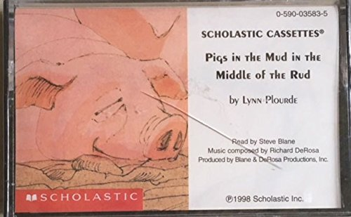 9780590035835: Pigs in the Mud in the Middle of the Rud (Audiocassette Tape)
