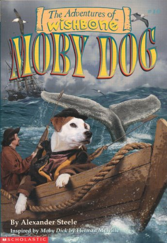 9780590036443: Moby Dog (The Adventures of Wishbone #10)