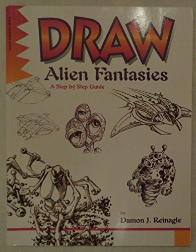 9780590037419: Draw, Alien Fantasies (A Step by Step Guide)