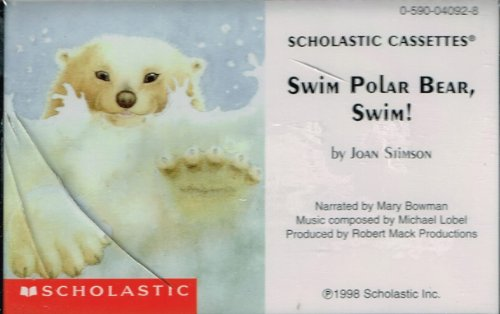 9780590040921: Swim Polar Bear, Swim!