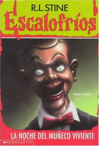9780590041416: LA Noche Del Muneco Viviente/Night of the Living Dummy (Escalofrios)