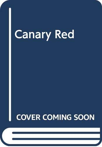 9780590044356: Canary Red