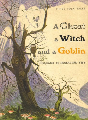 9780590044479: A Ghost, a Witch and a Goblin