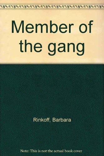 Member of the Gang: Rinkoff, Barbara. James,