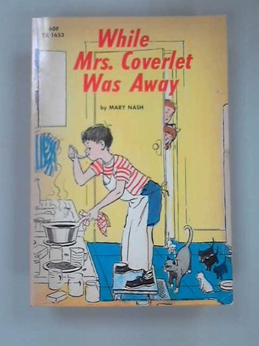9780590045148: While Mrs. Coverlet Was Away