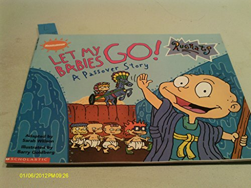 9780590046930: Rugrats LET MY BABIES GO! a passover story