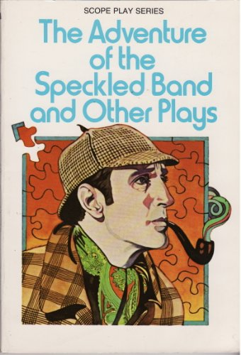 9780590046992: The Adventure of the Speckled Band and Other Plays (Scope Play Series)